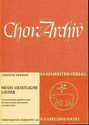 Neun geistliche Lieder: Für vierstimmigen gemischten Chor mit zwei Melodie-Instrumenten und ...