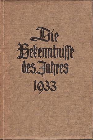 Die Bekenntnisse und grundsätzlichen Äußerungen zur Kirchenfrage des Jahres 1933.: Schmidt, Kurt ...