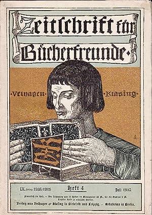 Zeitschrift für Bücherfreunde: Monatshefte für Bibliophilie und verwandte Interessen. 9. Jahrgang ...