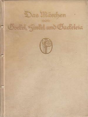 Das Märchen von Gockel, Hinkel und Gackeleia.: Brentano, Clemens