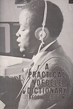 A practial Ndebele Dictionary.