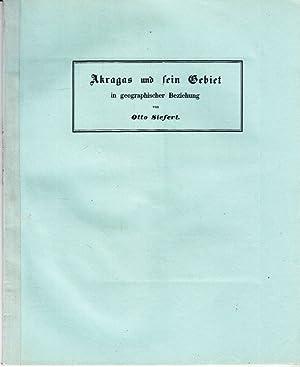 Akragas und sein Gebiet in geographischer Beziehung. -: Siefert, Otto: