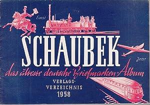 Schaubek: Das älteste deutsche Briefmarkenmarken-Album. Verlagsverzeichnis 1958.