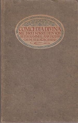 Comoedia divina. Mit drei Vorreden von Peter Hammer [d.i. Goerres]. -: Franz Blei (Hg.):