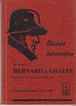 Bücher und Zeitschriften des Verlages Bernard und Graefe: Gesamtverzeichnis Anfang 1939. -