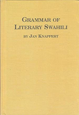 Grammar of Literary Swahili.