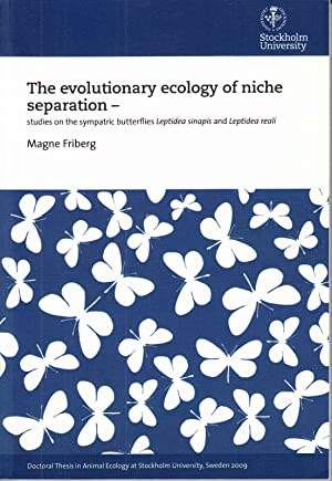 The evolutionary Ecology of Niche Separation: Studies on the Sympatric Butterflies Leptidea and L...