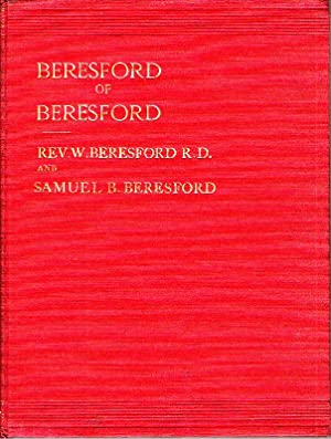 Beresford of Beresford. Part 1: A History of the Manor of Beresford, in the County of Stafford.