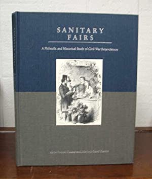 SANITARY FAIRS. A Philatelic and Historical Study of Civil War Benevolences