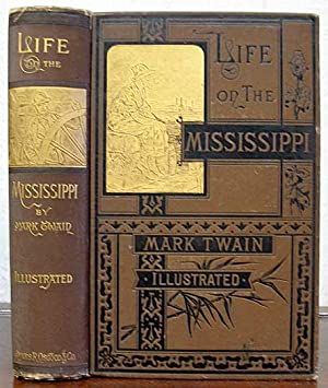 LIFE On The MISSISSIPPI: Twain, Mark. [Clemens,
