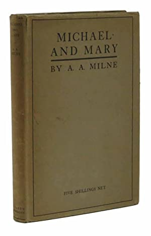 MICHAEL And MARY: Best, Edna 1900 - 1974]. [Marshall, Herbert 1890 - 1965]. Milne, A. A.