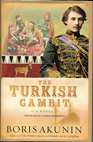 The TURKISH GAMBIT. A Novel.; Translated by Andrew Bromfield