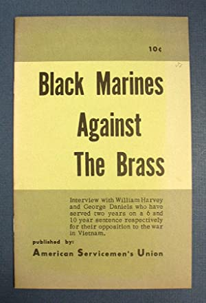 BLACK MARINES AGAINST The BRASS. Interview with: Stapp, Andy, William