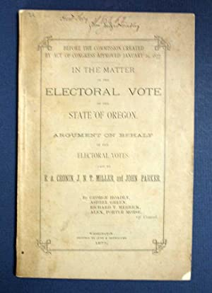 In The MATTER Of The ELECTORAL VOTE Of The STATE Of OREGON. Argument on Behalf of the Electoral V...