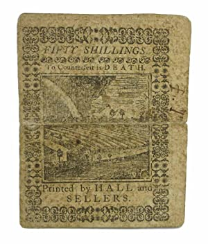 FIFTY SHILLINGS NOTE. According to an Act of General Assembly of Pennsylvania, passed in the 13th ...