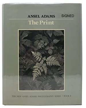 The PRINT. The New Ansel Adams Photography: Adams, Ansel [1902
