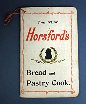 The NEW HORSFORD'S BREAD And PASTRY COOK: Simpson, Miss A.