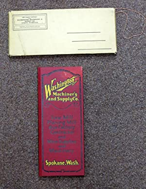 1926 MACHINERY SUPPLY CATALOGUE. Washington Machinery & Supply Company, Dealers in Saw Mill and...