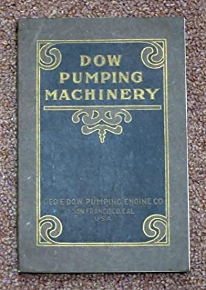 GEO. E. DOW PUMPING ENGINE CO., MANUFACTURERS: Geo. E. Dow