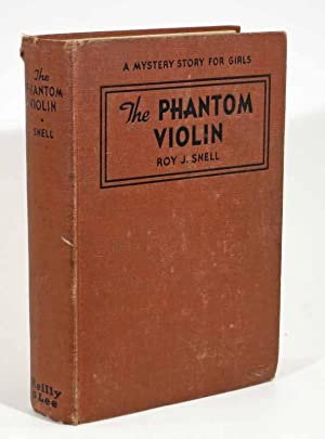 The PHANTOM VIOLIN. A Mystery Story for Girls