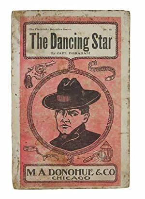 The DANCING STAR or The Smuggler of the Chesapeake. The Flashlight Detective Series. No. 10: ...