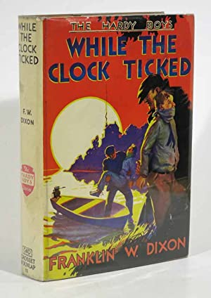 WHILE The CLOCK TICKED. The Hardy Boys Mystery Series #11