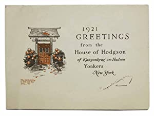 1921 GREETINGS From The HOUSE Of HODGSON Of KANYONKRAG-On-HUDSON. Yonkers, New York. [cover title]