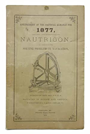 DESCRIPTION Of The NAUTRIGON, with Directions for Its Use; an Instrument for Solving Problems in ...