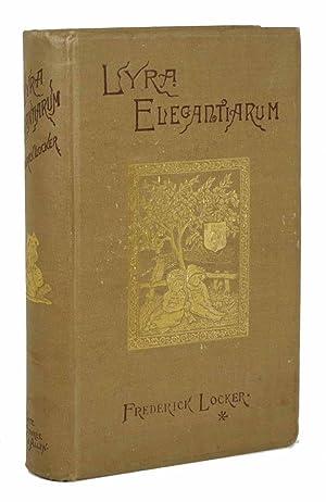 LYRA ELEGANTIARUM. A Collection of Some of: Locker, Frederick [1821