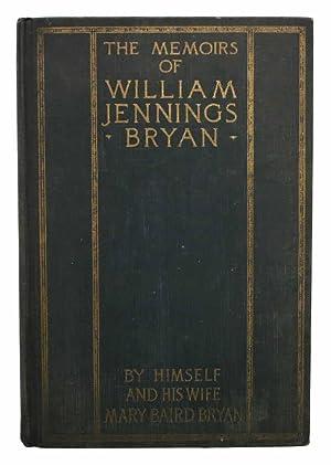 The MEMOIRS Of WILLIAM JENNINGS BRYAN. By: Salesman's Sample /