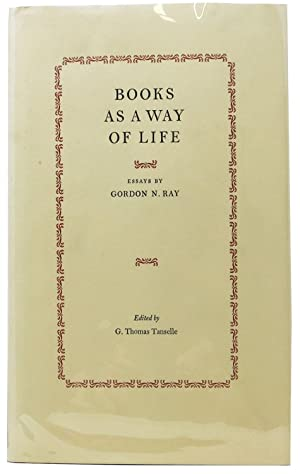 BOOKS AS A WAY OF LIFE.; Essays.