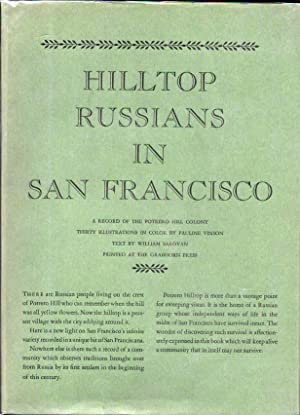HILLTOP RUSSIANS In SAN FRANCISCO. A Record of the Portrero Hill Colony