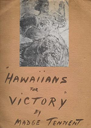 HAWAIIANS For VICTORY: Tennent, Madge [1889