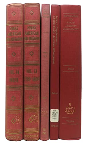 The AMERICAN BIBLIOGRAPHY Of CHARLES EVANS VOLUME 13 And 14.; Including the Printers Index, the S...