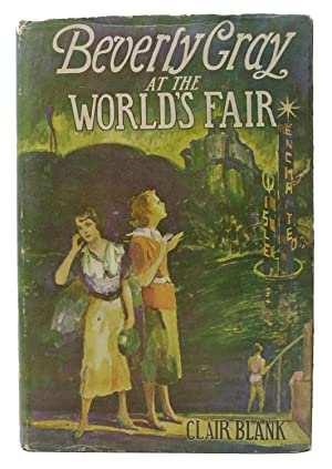 BEVERLY GRAY At The WORLD'S FAIR. The Beverly Gray College Mystery Series #6