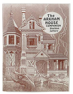The ARKHAM HOUSE COMPANION: Fifty Years of Arkham House.; A Bibliographical History and Collector...