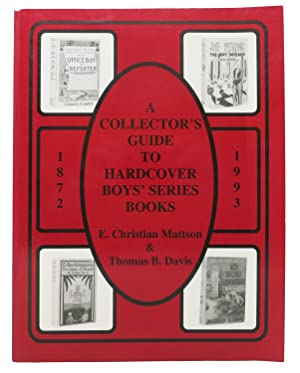 A COLLECTOR'S GUIDE To HARDCOVER BOYS' SERIES BOOKS or Tracing the Trail of Harry Hudson