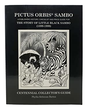 PICTUS ORBIS SAMBO. A Publishing History, Checklist and Price Guide for the Story of Little Black...