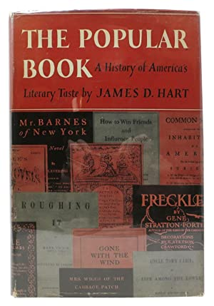 The POPULAR BOOK. A History of America's Literary Taste