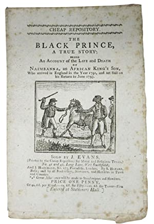 The BLACK PRINCE, A True Story; Being An Account of the Life and Death of Naimbanna, an African K...