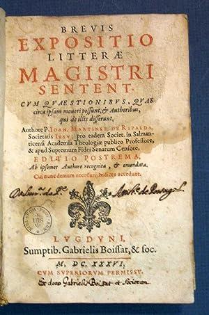 BREVIS EXPOSITIO LITTERAE MAGISTRI SENTENT. Cum Quaestionibus,: Theology]. Martínez de