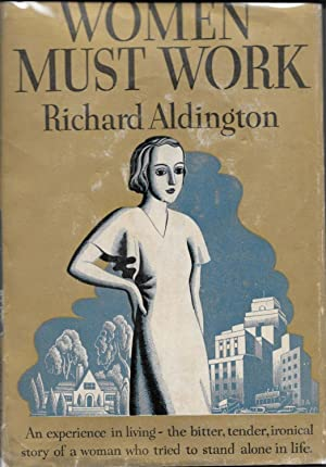 WOMEN MUST WORK. A Novel