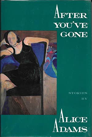 AFTER YOU'VE GONE. Stories