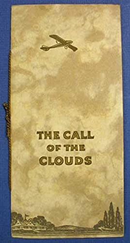 The CALL Of The CLOUDS: Aviation Advertising Booklet]. Gallaudet, Edson [1871 - 1945]