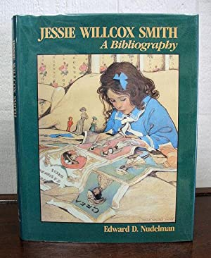 JESSIE WILCOX SMITH. A Bibliography