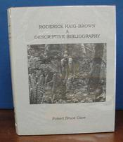 RODERICK HAIG-BROWN. A Descriptive Bibliography