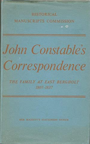 John Constable's Correspondence. The Family at East: BECKETT, R. B.
