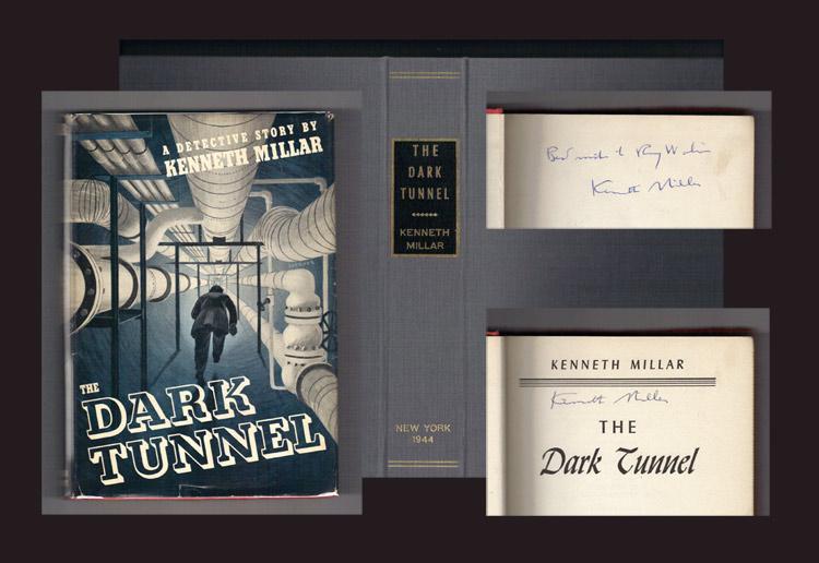 THE DARK TUNNEL. Presentation Copy.: Macdonald, Ross [Kenneth Millar].