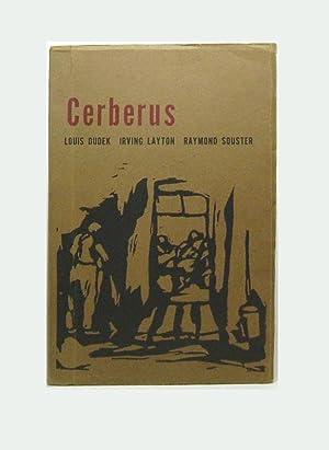 CERBERUS. Poems: Layton, Irving [With Lous Dudek & Raymond Souster].