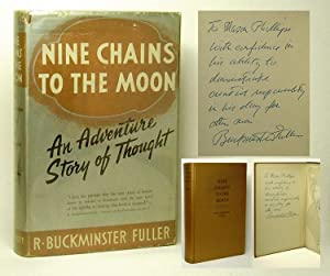 NINE CHAINS TO THE MOON. Inscribed: Fuller, R. Buckminster.
